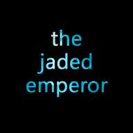 The Jaded Emperor